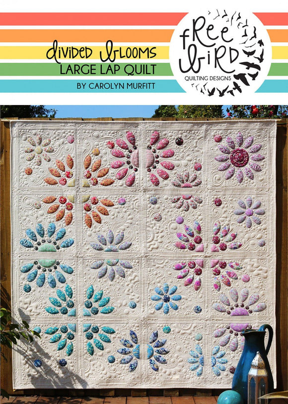 Divided Blooms Quilt Pattern Set