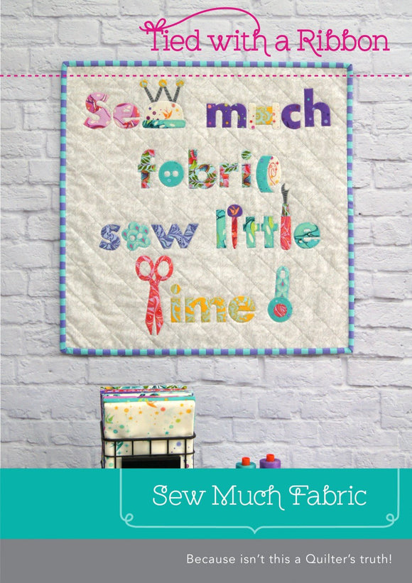 PRE-ORDER Sew Much Fabric Mini Quilt Pattern
