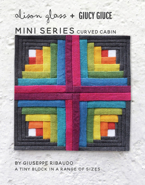 NEW Mini Series Curved Cabin Pattern by Alison Glass