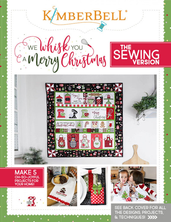 PRE-ORDER We Whisk You A Merry Christmas Sewing Project Book by Kimberbell Designs