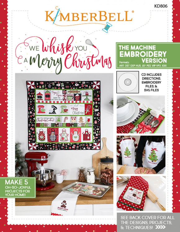 PRE-ORDER We Whisk You A Merry Christmas Machine Embroidery Project Book by Kimberbell Designs