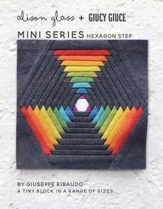 NEW Mini Series Hexagon Step Pattern by Alison Glass