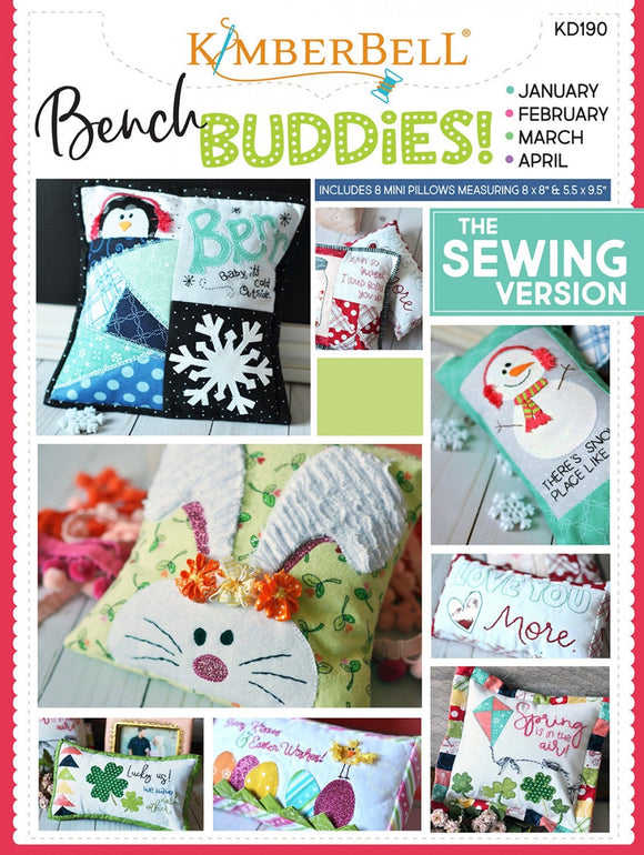 Bench Buddy Series January April Sewing Version Project Book by Kimberbell Designs