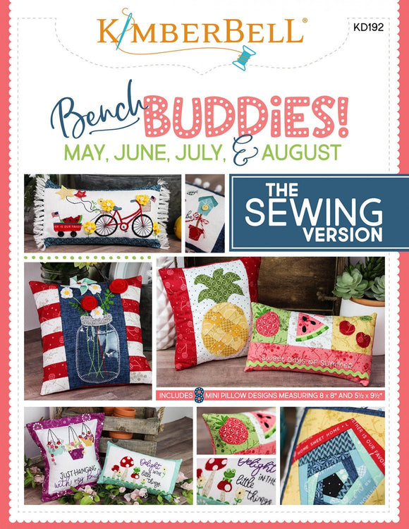 Bench Buddy Series May August Sewing Version Project Book by Kimberbell Designs