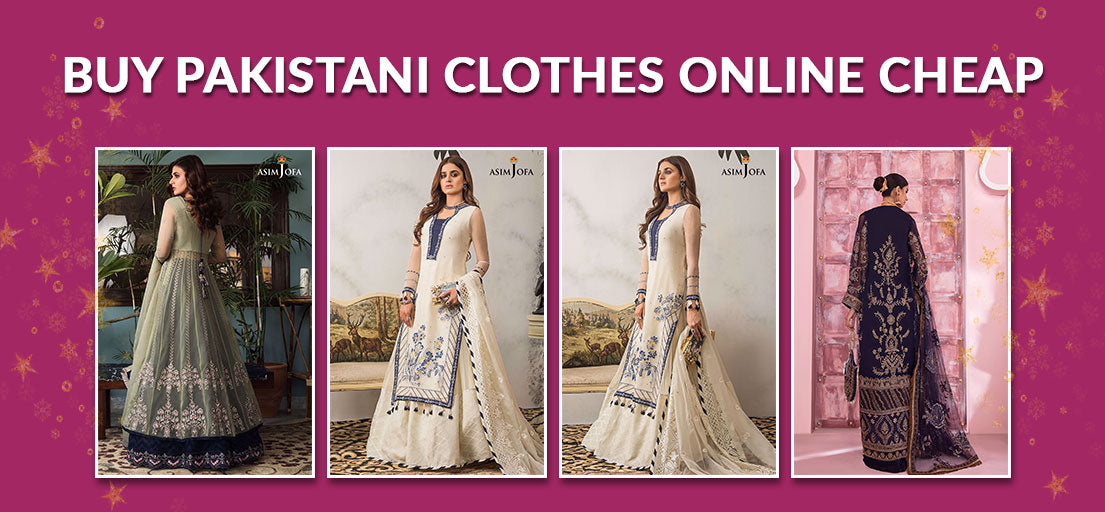 Buy Pakistani Clothes Online Cheap | Top Clothing Brands in Pakistan