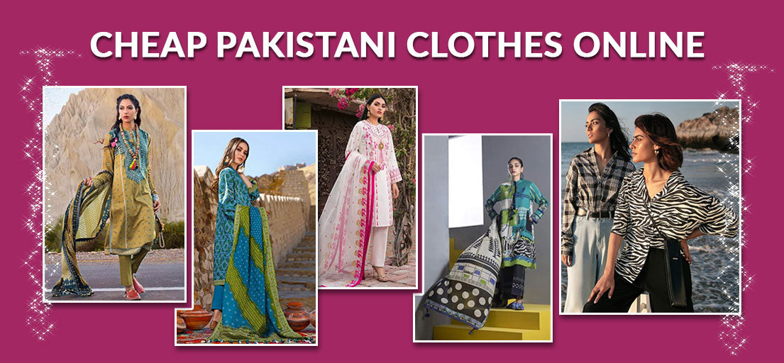 Cheap Pakistani Clothes Online | Party Dress Shopping in Pakistan