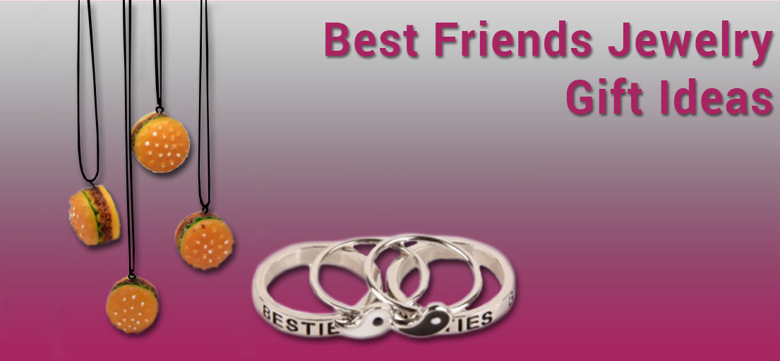 Best friend jewelry gift ideas for girls