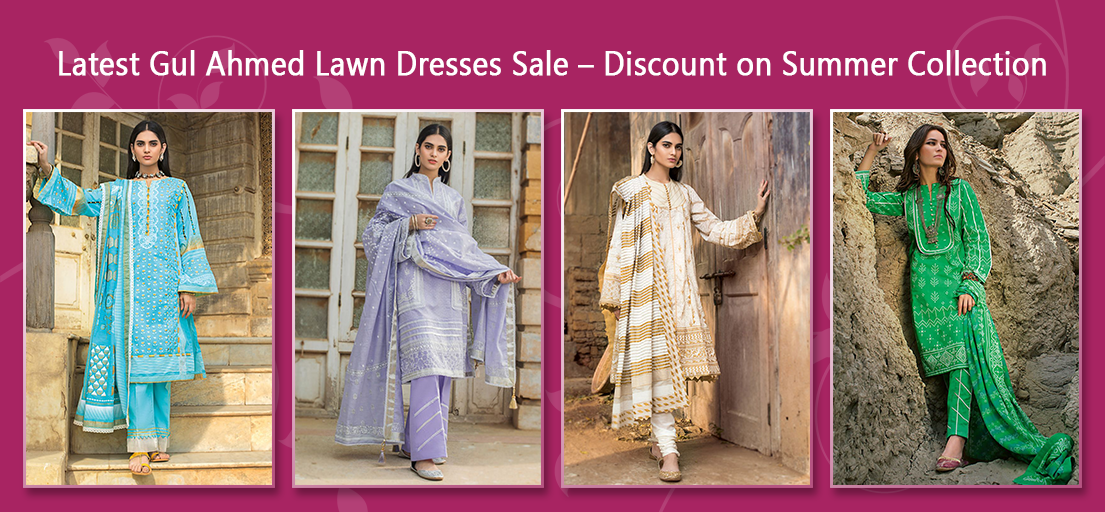 Latest Gul Ahmed Lawn Dresses Sale – Discount on Summer Collection