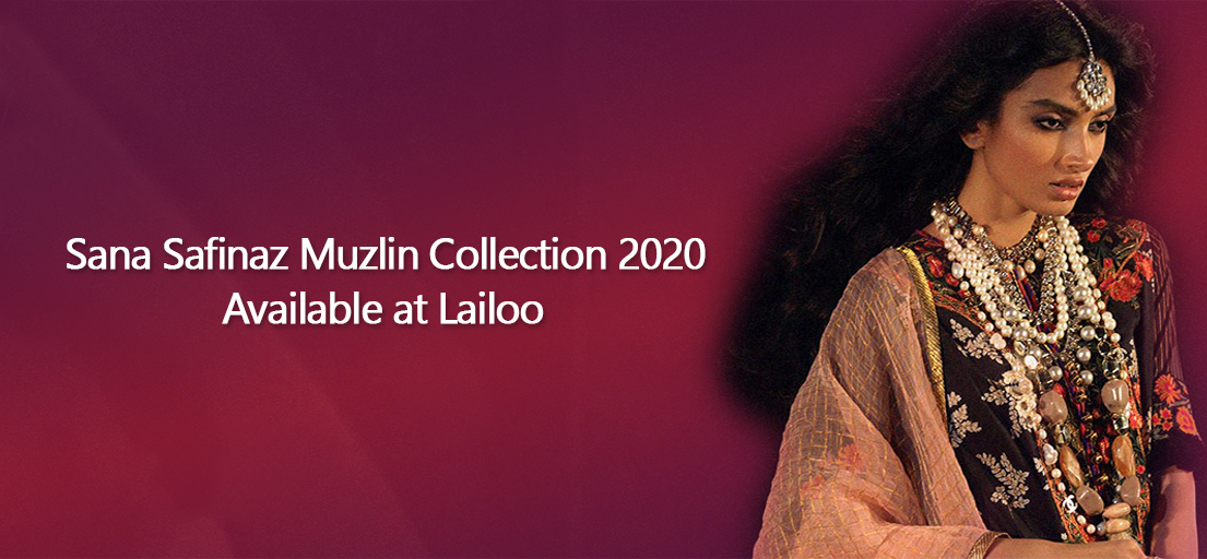 Latest Sana Safinaz Muzlin Collection 2020 Available at Lailoo