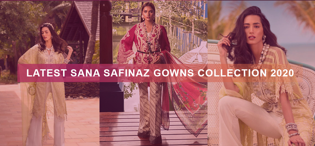 Latest Sana Safinaz gowns collection 2020