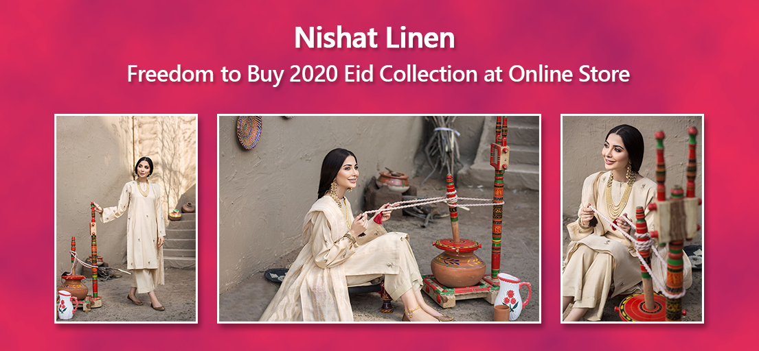 Nishat Linen Freedom to Buy 2020 Eid Collection at Online Store