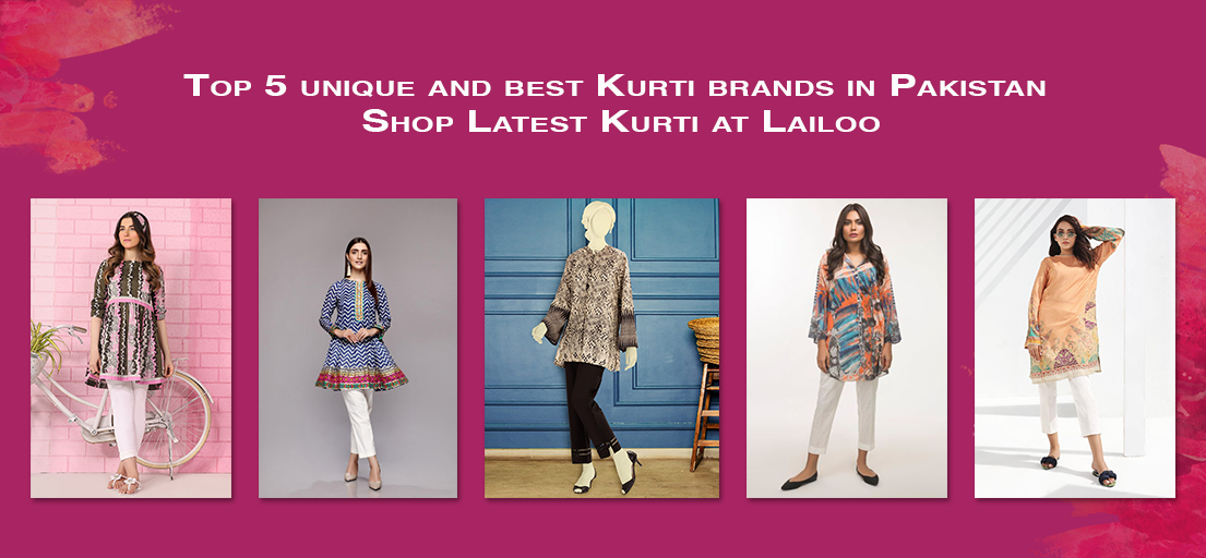 Top 5 unique and best Kurti brands in Pakistan - Shop Latest Kurti