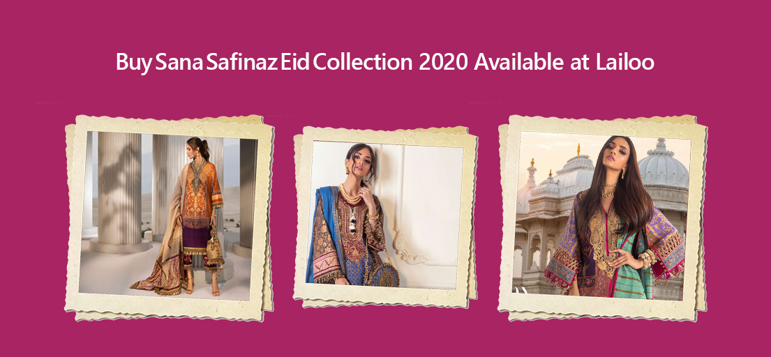 Buy Sana Safinaz Eid Collection 2020 Available at Lailoo