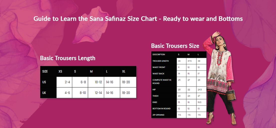 Sana Safinaz Size Chart - Guide For Dresses Size Charts & Measurements