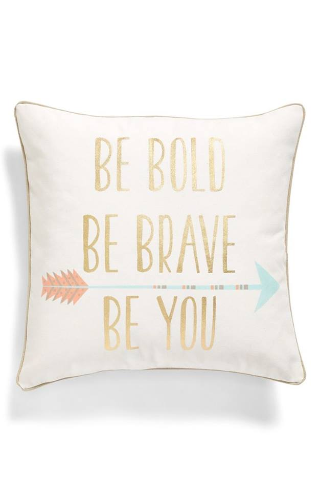 Be Brave Pillow