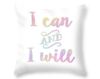 I can and I will Pillow