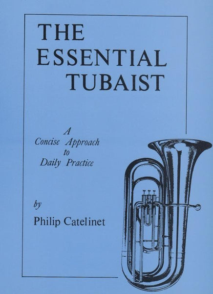 The Essential Tubaist by Philip Catelinet