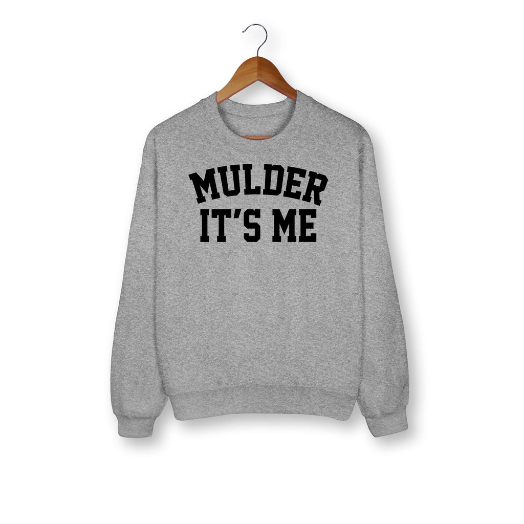 Mulder It's Me Sweatshirt - HighCiti