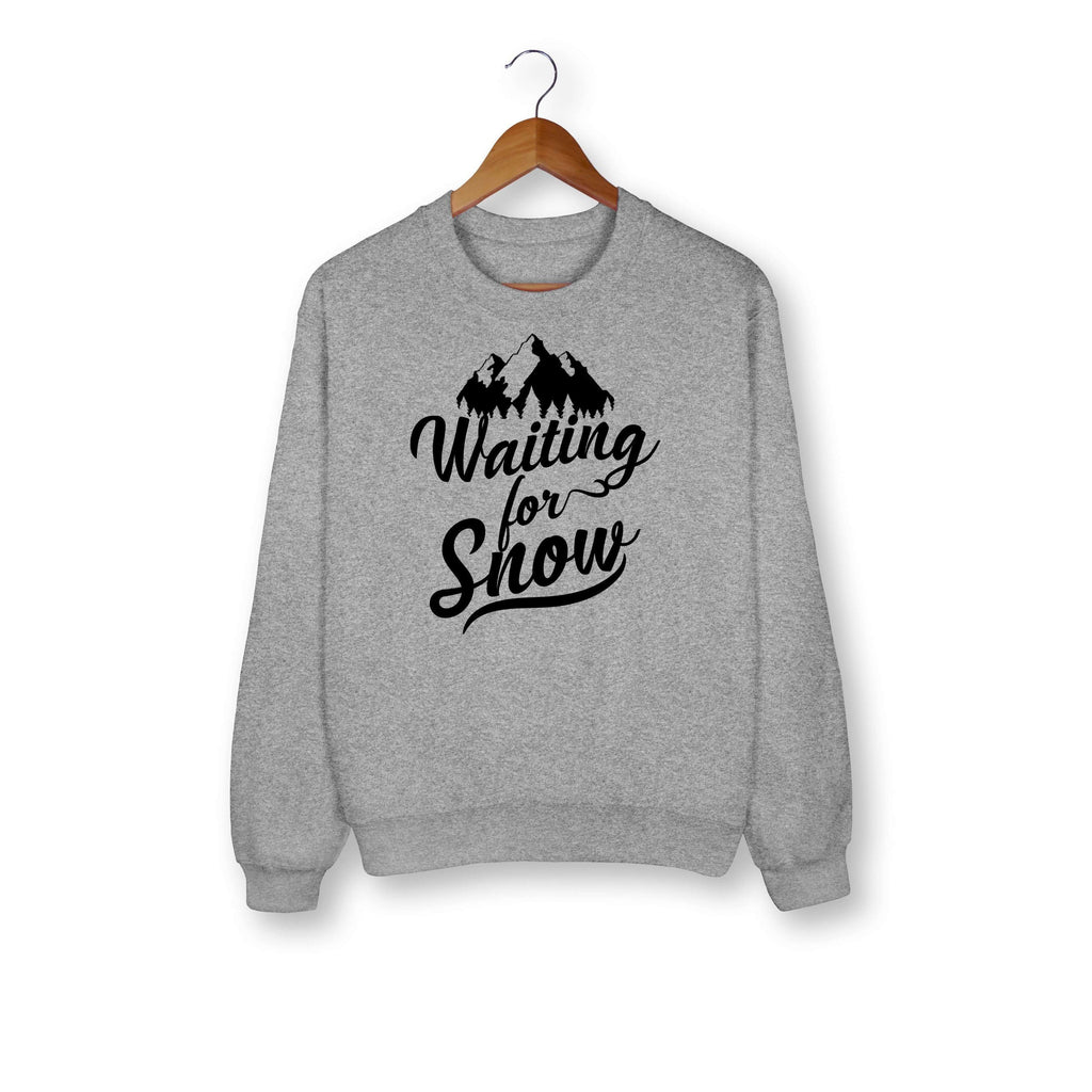 Waiting For Snow Sweatshirt - HighCiti