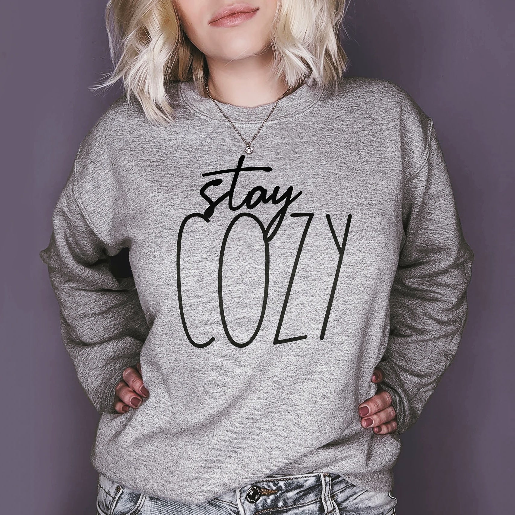 Grey sweatshirt that says stay cozy - HighCiti