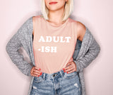 Peach muscle tank saying adult-ish - HighCiti