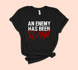 Black shirt that says an enemy has been slain - HighCiti