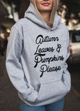 Autumn Leaves And Pumpkins Please Hoodie