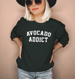 Avocado Addict Sweatshirt