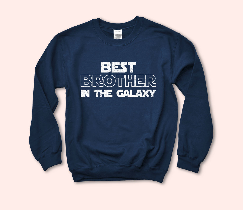Best Brother In The Galaxy Sweatshirt