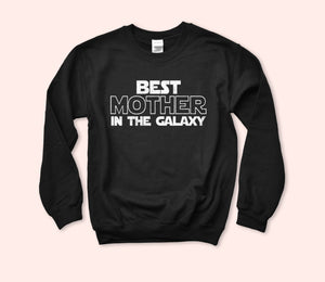 Best Mother In The Galaxy Sweatshirt - HighCiti