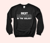 Best Mother In The Galaxy Sweatshirt
