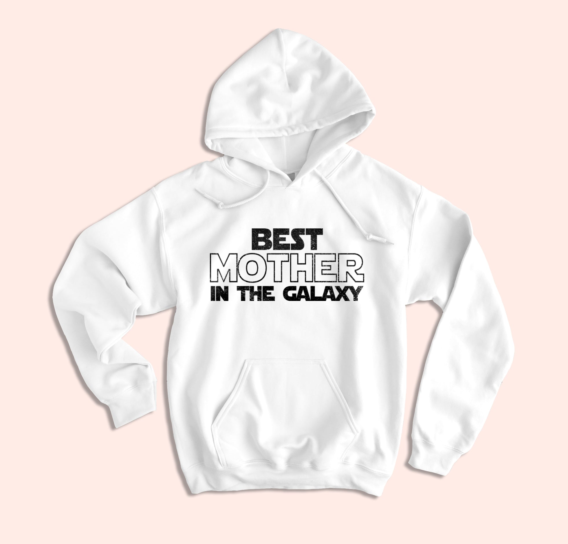 Best Mother In The Galaxy Hoodie