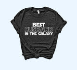 Black shirt saying best husband in the galaxy - HighCiti
