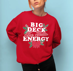 Big Deck The Halls Energy Sweatshirt - HighCiti