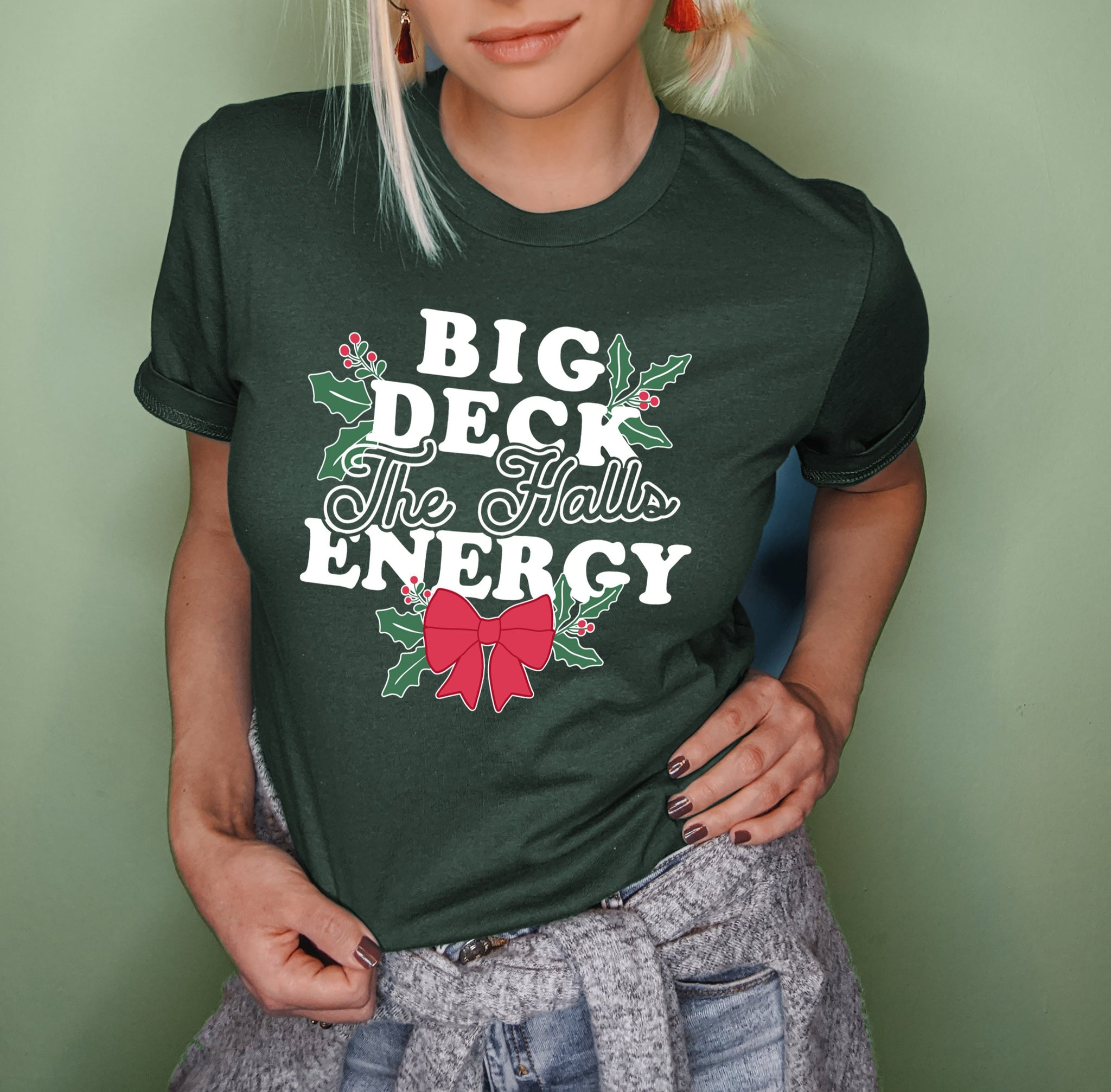 Forest shirt saying big deck the halls energy - HighCiti