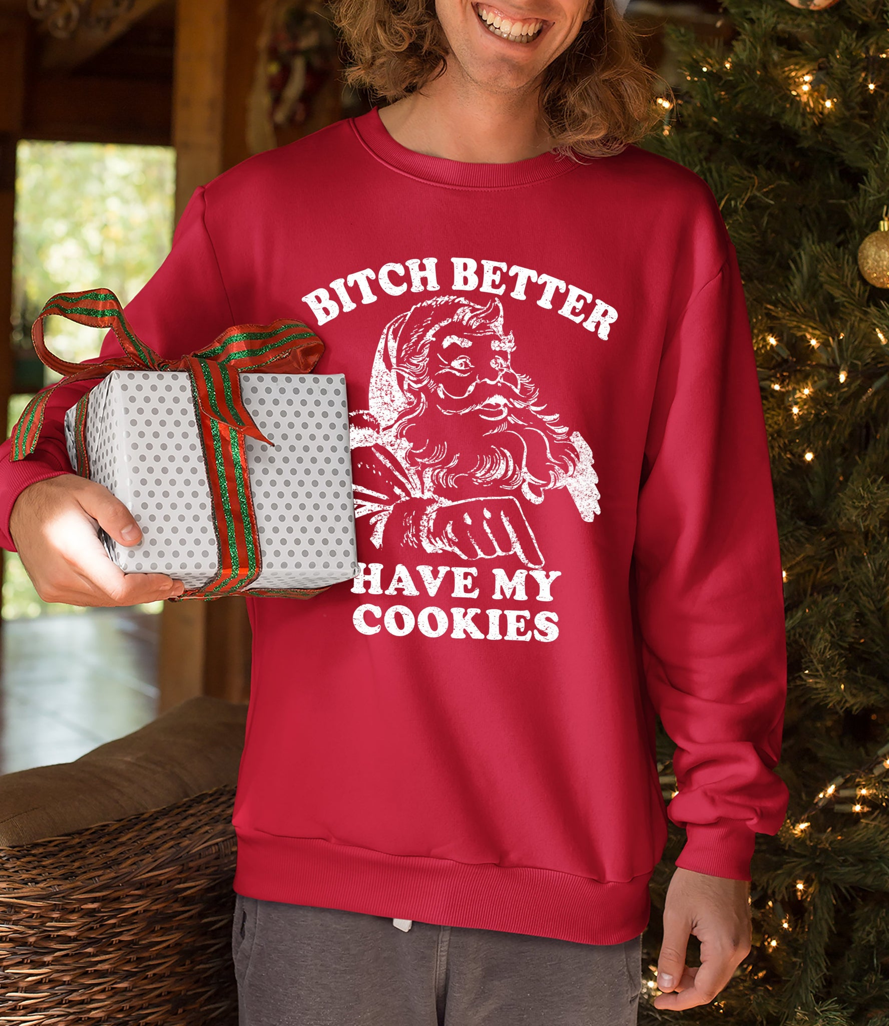 Red sweatshirt with santa claus saying bitch better have my cookies - HighCiti