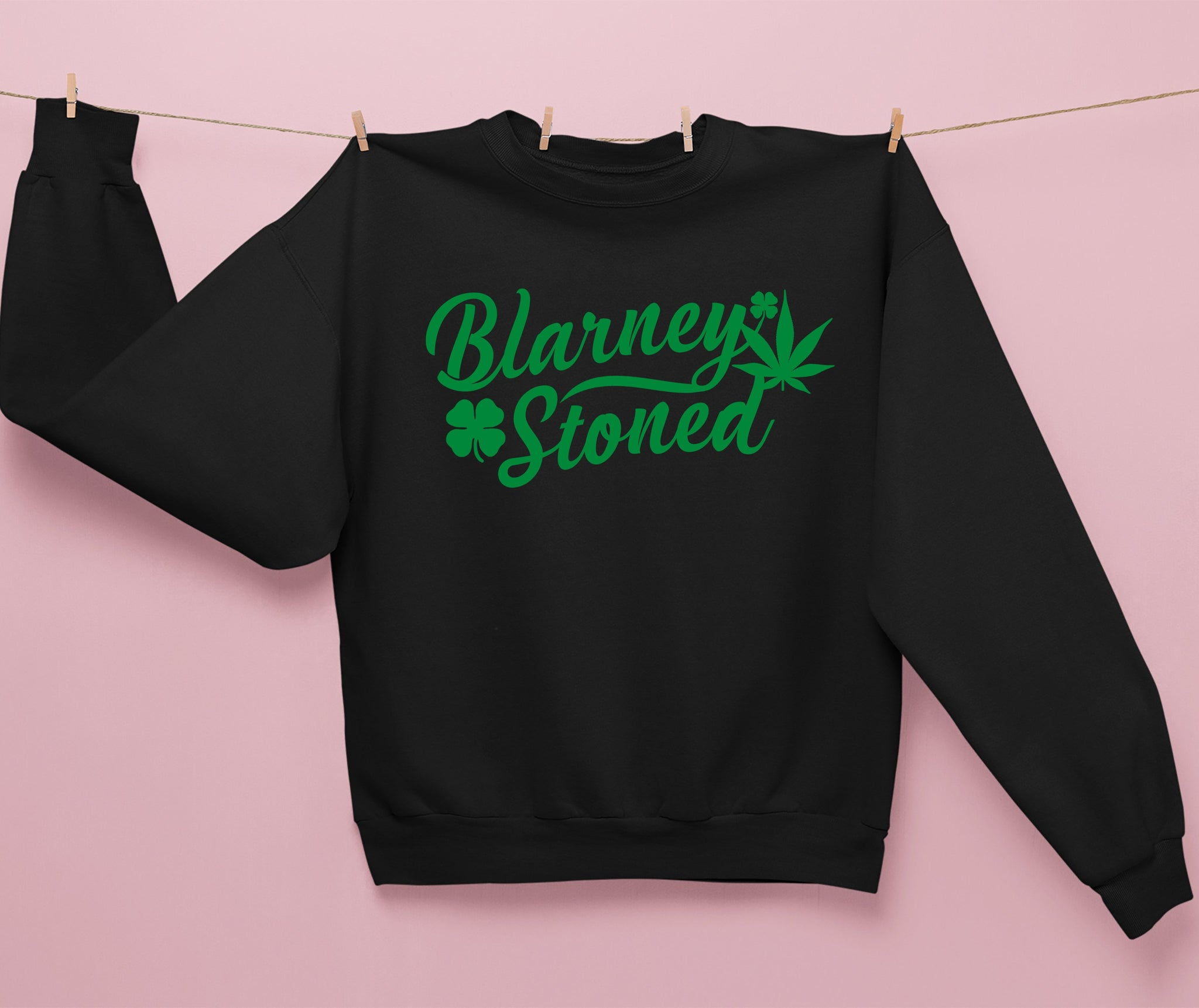 Black sweatshirt that says blarney stoned - HighCiti