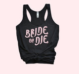 Bride Or Die Tank