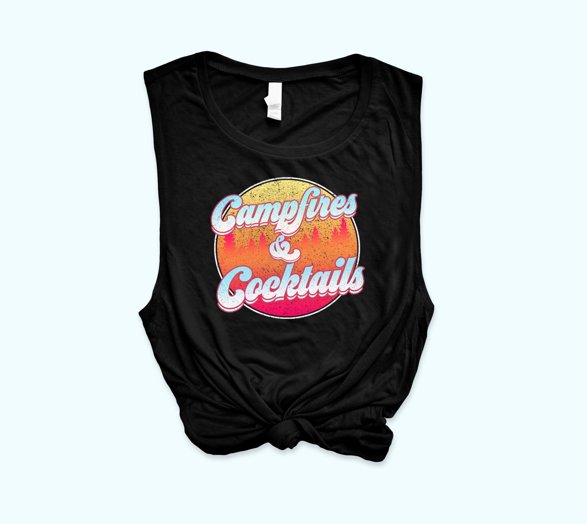 Campfires And Cocktails Muscle Tank