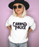 White sweatshirt saying candy police - HighCiti