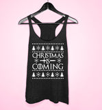 Black tank top saying christmas is coming - HighCiti