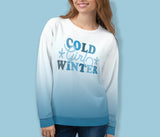 Cold Girl Winter Sweatshirt - HighCiti