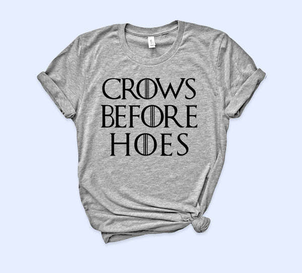 Crows Before Hoes Shirt - HighCiti
