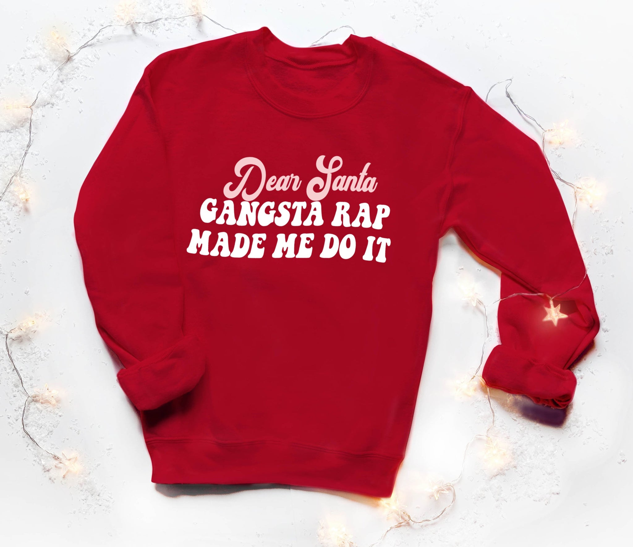 Red sweatshirt saying dead santa gangsta rap made me do it - HighCiti