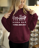 Dear Santa I've Been Kinda Bad Kinda Boujee Sweatshirt