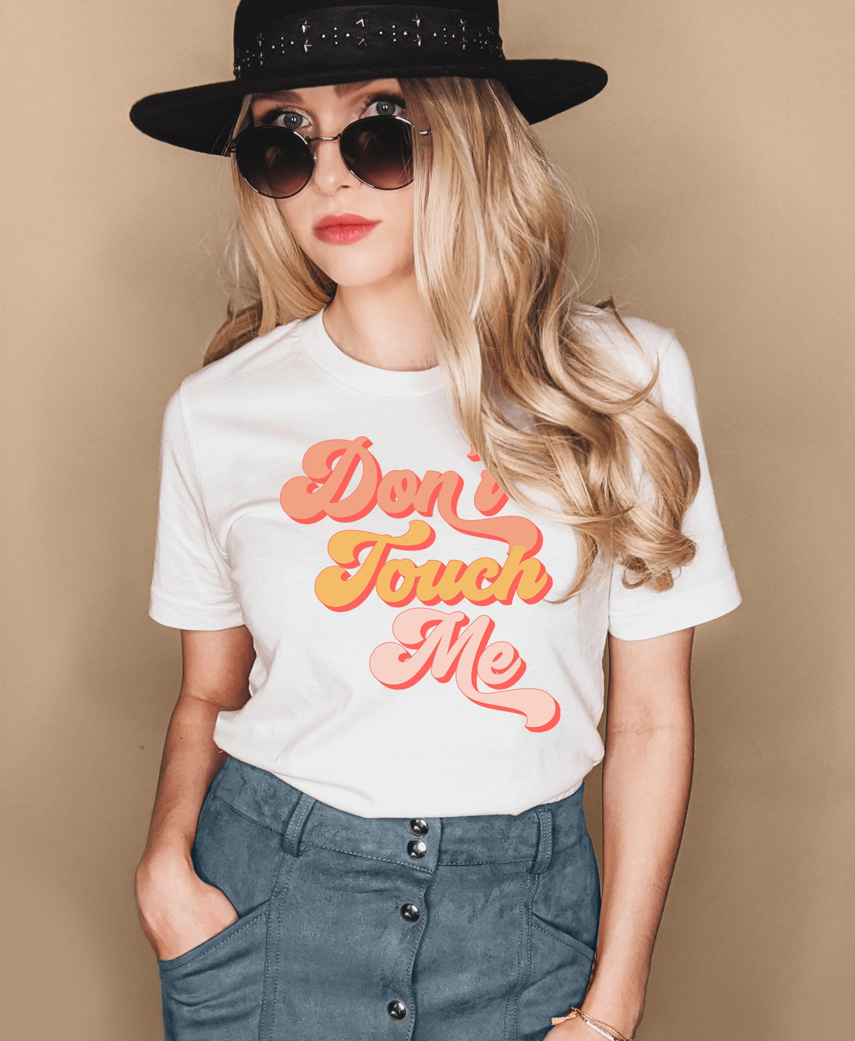 White shirt saying don't touch me - HighCiti