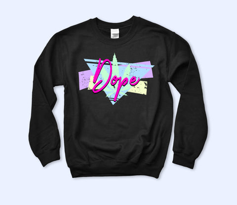 Dope Sweatshirt - HighCiti