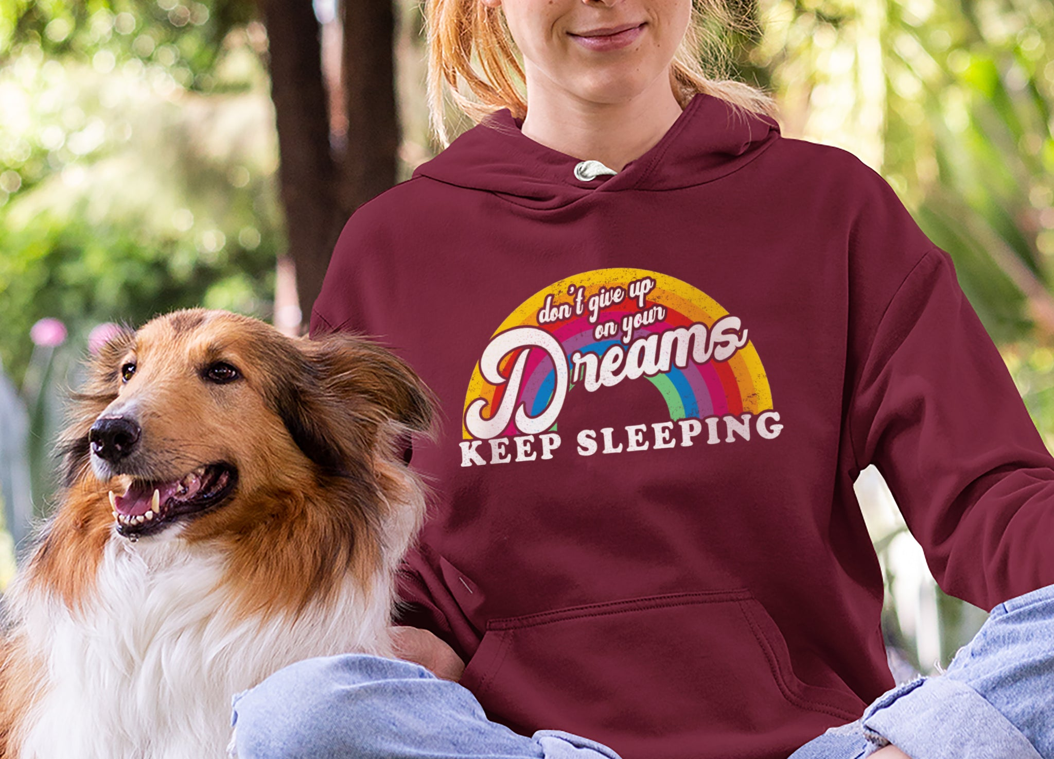 Don't Give Up On Your Dreams Keep Sleeping Hoodie