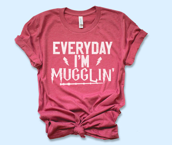 Everyday I'm Mugglin' Shirt - HighCiti