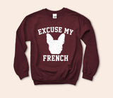 Excuse My French Sweatshirt - HighCiti